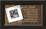 There For You, Our Adopted Child Framed Print  -     By: Anne Peterson