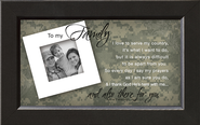 There For You, To My Family Soldier Framed Print  -     By: Anne Peterson