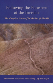 Following the Footsteps of the Invisible: The Complete Works of Diadochus of Photike  -     By: Cliff Ermatinger