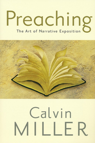 Preaching: The Art of Narrative Exposition - Slightly Imperfect  -     By: Calvin Miller