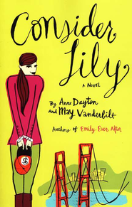 Consider Lily    -     By: Anne Dayton, May Vanderbilt