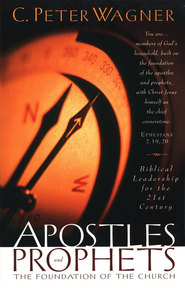 Apostles and Prophets:The Foundation of the Church  - Slightly Imperfect  -