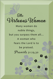 The Virtuous Woman Plaque  -