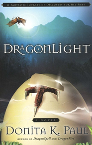 DragonLight, Dragonkeeper Chronicles Series #5   -     By: Donita K. Paul