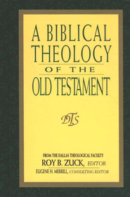 A Biblical Theology of the Old Testament   -     By: Roy B. Zuck
