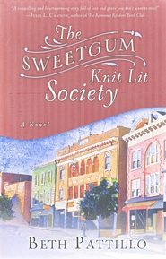 The Sweetgum Knit Lit Society    -     By: Beth Pattillo