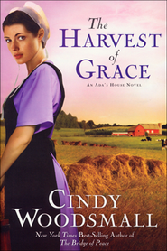 The Harvest of Grace, Ada's House Series #3   -     By: Cindy Woodsmall