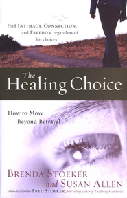 The Healing Choice - Slightly Imperfect  -     By: Brenda Stoeker, Susan Allen