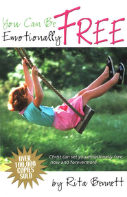 You Can Be. . .Emotionally Free   -     By: Rita Bennett