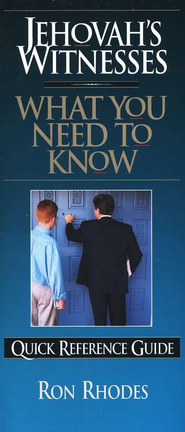 Jehovah's Witnesses What You Need to Know: Quick Reference Guide  -     By: Ron Rhodes