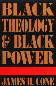 Black Theology & Black Power  -     By: James H. Cone