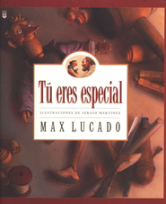 Tu Eres Especial  (You Are Special)  -     By: Max Lucado