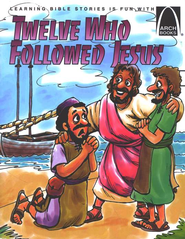 Twelve Who Followed Jesus   -              By: Sarah Fletcher, Ron Wheeler