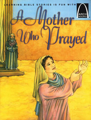 A Mother Who Prayed   -     By: Leslie Santamaria