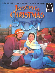 Joseph's Christmas Story, Arch Book Series   -