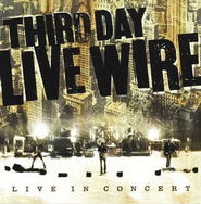 Live Wire, CD/DVD   -     By: Third Day