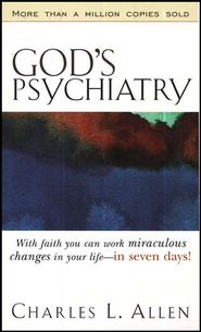 God's Psychiatry   -     By: Charles L. Allen