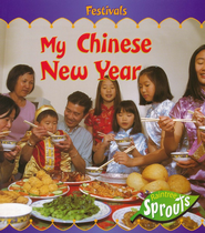My Chinese New Year  -     By: Monica Hughes