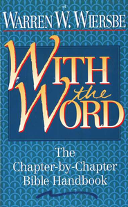 With the Word   -     By: Warren W. Wiersbe