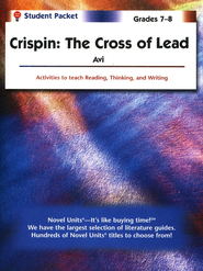 Crispin: Cross of Lead, Novel Units Student Packet, Grades 7-8   -     By: Avi