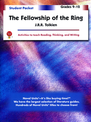 The Fellowship of the Ring, Novel Units Student Packet, Gr. 9-12   -     By: J.R.R. Tolkien