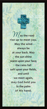 May the Road Rise Up Plaque  -
