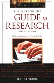 The Facts on File Guide to Research, Second Edition  -     By: Jeff Lenburg