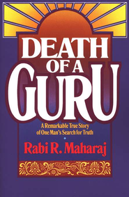 Death of a Guru  -     By: Rabi R. Maharaj