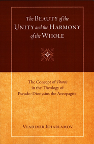 The Beauty of the Unity and the Harmony of the Whole: The Concept of Theosis in the Theology of Pseudo-Dionysius the Areopagite  -     By: Vladimir Kharlamov