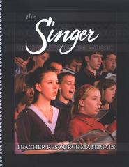 BJU The Singer, Teacher's Resource Materials   -
