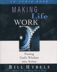 Making Life Work                   - Audiobook on Cassette     -     By: Bill Hybels
