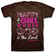 Happy Is the Girl Whose God Is the Lord Shirt, Brown, XX-Large  -
