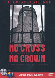 No Cross, No Crown (Audio Book on MP3 CD)   -              By: William Penn
