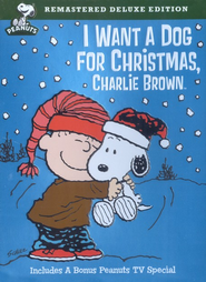 I Want A Dog for Christmas Charlie Brown, Deluxe Edition DVD   -