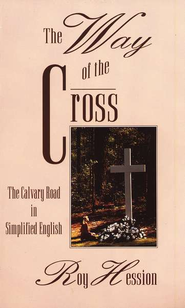 The Way of the Cross: The Calvary Road in Simplified English  - Slightly Imperfect  -     By: Roy Hession