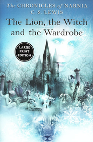 The Lion, the Witch, and the Wardrobe Large-print Edition  -     By: C.S. Lewis
