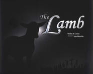 The Lamb, Book & CD   -     By: John R. Cross