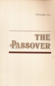 The Passover    -     By: Witness Lee