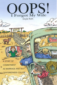 Oops! I Forgot My Wife Audio CD  -              By: Doyle Roth