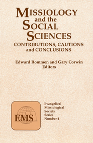 Missiology and the Social Sciences   -     By: Edward Rommen, Corwin