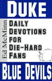 Daily Devotions for Die-Hard Fans: Duke Blue Devils  -     By: Ed McMinn