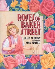Roses on Baker Street  -     By: Eileen M. Berry