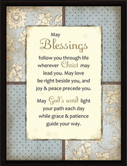 May Blessings follow You Plaque  -
