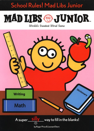 Mad Libs Junior: School Rules!   -     By: Roger Price, Leonard Stern