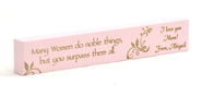Personalized, Many Women Do Noble Things, Long Pink Plaque, Small    -