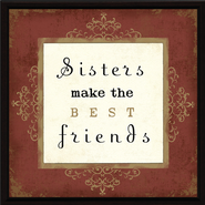 Sisters make the Best Friends Plaque  -