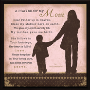 A Prayer for My Mom Plaque  -