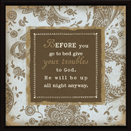 Give Your Troubles Plaque  -