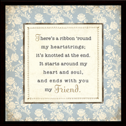 My Friend Framed Plaque, Gift Boxed  -