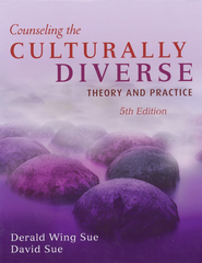 Counseling the Culturally Diverse: Theory and Practice 5th Edition  -     By: Derald Wing Sue, David Sue